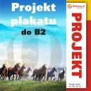 Projekt plakatu do B2 włącznie